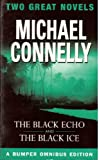 Michael Connelly The Black Echo & The Black Ice