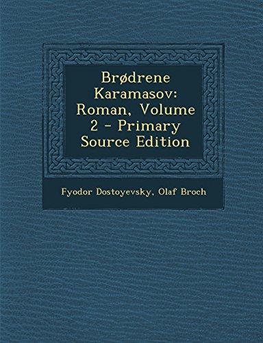 Brodrene Karamasov: Roman, Volume 2