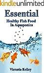 Essential Healthy Fish Food In Aquapo...