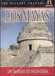LOS MAYAS-UN IMPERIO DE INGENIERIA (THE MAYA-ENGINEERING AN EMPIRE)