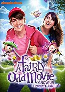 A Fairly Odd Movie Grow Up Timmy Turner by Nickelodoen