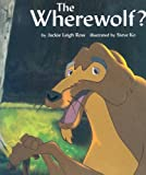 The Wherewolf?