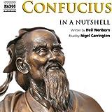 Confucius: In a Nutshell (Unabridged)