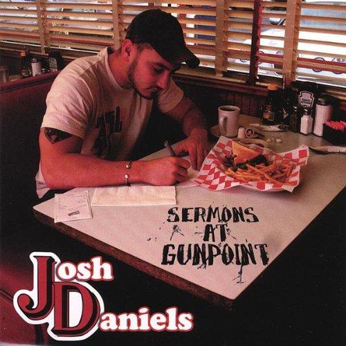 Sermons at Gunpoint, Daniels, Josh