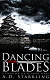 Dancing Blades (A Seventeen Series Short Story: Action Adventure Thriller)