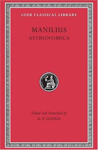 Astronomica (Loeb Classical Library)