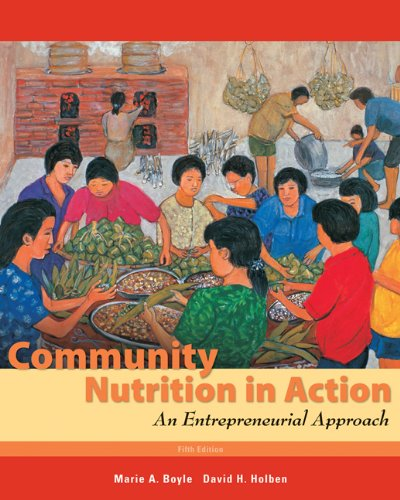 Community Nutrition in Action: An Entrepreneurial...