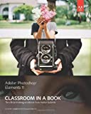 Adobe Creative Team Adobe Photoshop Elements 11 Classroom in a Book