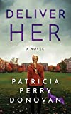 img - for Deliver Her: A Novel book / textbook / text book