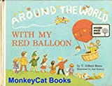 Around the world with my red balloon, (0802403034) by Beers, V. Gilbert