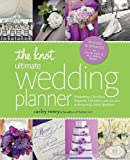 img - for The Knot Ultimate Wedding Planner [Revised Edition]: Worksheets, Checklists, Etiquette, Timelines, and Answers to Frequently Asked Questions book / textbook / text book