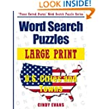 Large Print U.S. Cities and Towns Word Search Puzzles (These United States Word Search Puzzles)