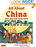 All About China: Stories, Songs, Craf...