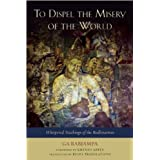 To Dispel the Misery of the World: Whispered Teachings of the Bodhisattvasby Khenpo Appey