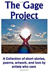 The Gage Project (Volume 2)