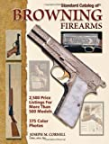 Standard Catalog of Browning Firearms (0896897311) by Cornell, Joseph