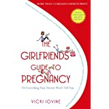 The Girlfriends' Guide to Pregnancy ~ Vicki Iovine