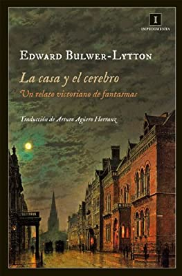 La casa y el cerebro (Impedimenta) (Spanish Edition)