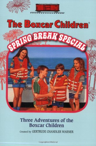 The Boxcar Children Spring Break Special: The Mystery Cruise/ the Black Pearl Mystery/ the Mystery in the Mall (Boxcar Children Mysteries)