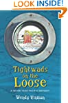 Tightwads on the Loose: A Seven Year...