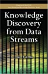 Knowledge Discovery from Data Streams...