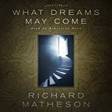 What Dreams May Come Audiobook by Richard Matheson Narrated by Robertson Dean