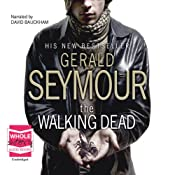 The Walking Dead | [Gerald Seymour]