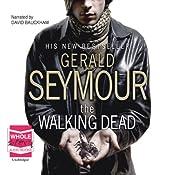 The Walking Dead | [Gerald Seymour]