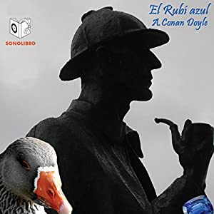 El Rubi Azul [The Blue Carbuncle] Audiobook