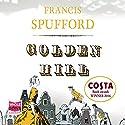Golden Hill Hörbuch von Francis Spufford Gesprochen von: Sarah Borges