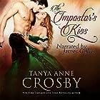 The Impostor's Kiss Hörbuch von Tanya Anne Crosby Gesprochen von: James Gillies