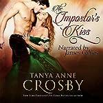The Impostor's Kiss | Tanya Anne Crosby