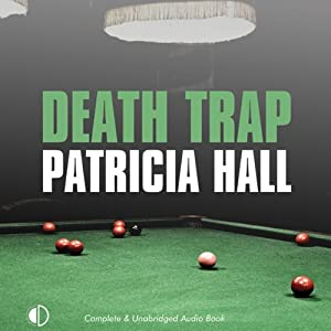 Death Trap: A Kate O'Donnell Mystery, Book 2 | [Patricia Hall]