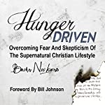 Hunger Driven | Brian Nickens