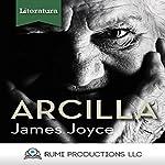 Arcilla (Dublineses) [Clay (Dubliners)] | James Joyce