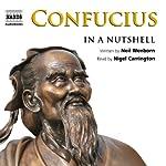 Confucius: In a Nutshell | Neil Wenborn