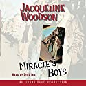 Miracle's Boys Audiobook by Jacqueline Woodson Narrated by Dule Hill