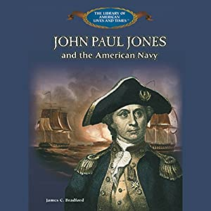 John Paul Jones and the American Navy Audiobook