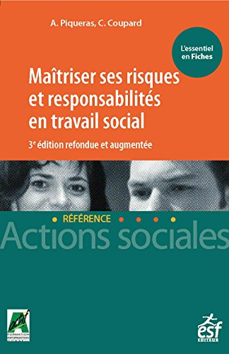 Maîtriser ses risques et responsabilités en travail sociale