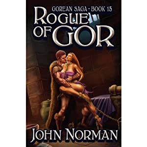 Rogue of Gor: Gorean Saga, Book 15 | [John Norman]
