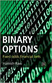 Binary options fixed odds financial bets