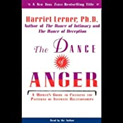 The Dance of Anger: A Woman's Guide to Changing the Patterns of Intimate Relationships | [Harriet Lerner]