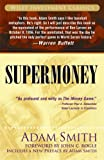 Supermoney (Wiley Investment Classics) (0471786314) by Adam Smith