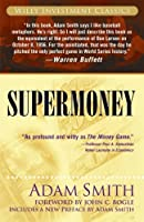 Supermoney (Wiley Investment Classics)