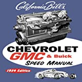 Chevy GMC Buick Speed Manual: 1954 Edition