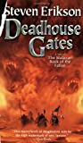 Deadhouse Gates (Malazan Book 2)
