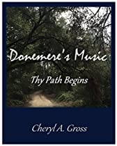 Thy Path Begins (donemere's Music Book 1)