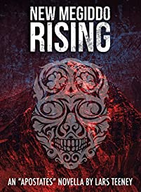New Megiddo Rising: An 'apostates' Novella by Lars Teeney ebook deal