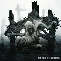 Crocell - The God We Drowned