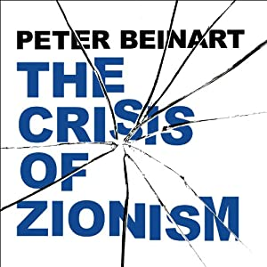 The Crisis of Zionism Hörbuch